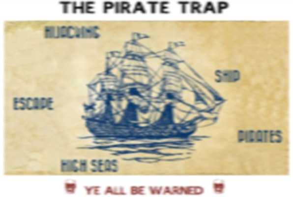 THE PIRATE TRAP