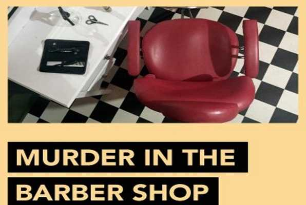 Murder in the Barber Shop
