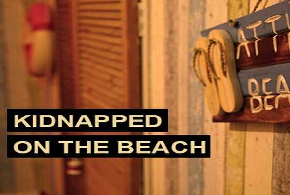 Kidnapped on the Beach