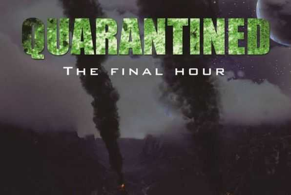 Quarantined - The Final Hour