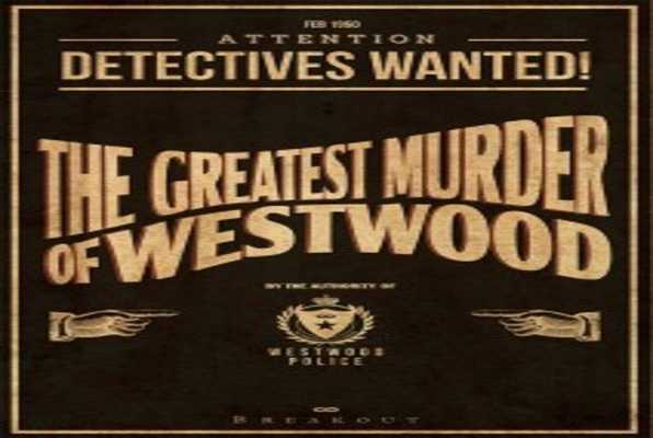 The Greatest Murder of Westwood (Breakout) Escape Room