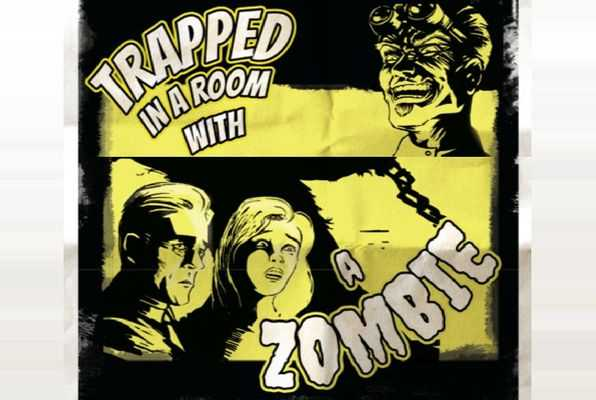 Trapped in a Room with a Zombie (Company & Co) Escape Room