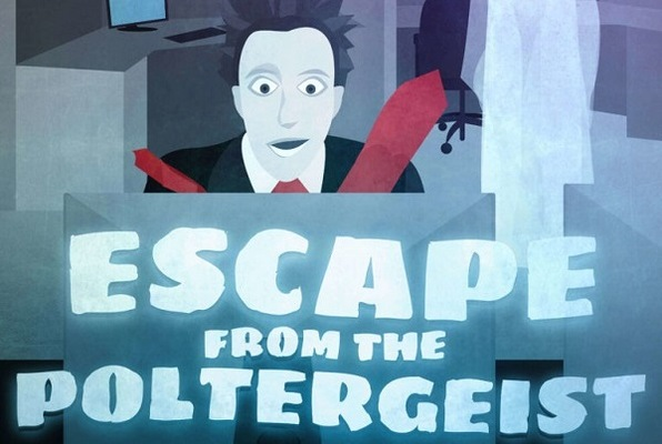 Escape from the Poltergeist