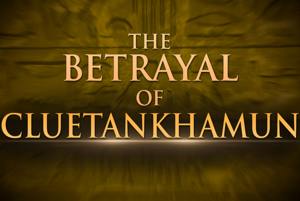 The Betrayal of Cluetankhamun (Clue HQ) Escape Room