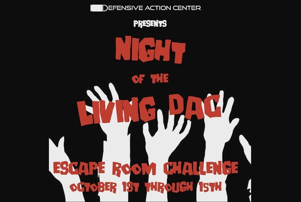 Night of the Living DAC (Defensive Action Center) Escape Room